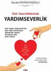 Türk İslam Kültüründe Yardımseverlik